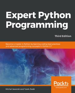 Expert Python Programming, 3rd Edition