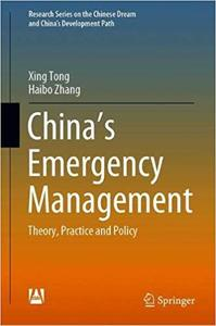 China's Emergency Management: Theory, Practice and Policy