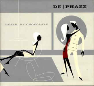 De-Phazz - Death By Chocolate (2001) Re-Up