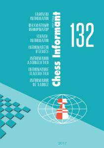Chess Informant - Issue 132 - July 2017