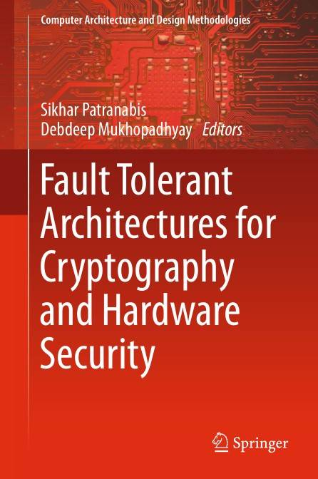 Fault Tolerant Architectures for Cryptography and Hardware Security (Repost)