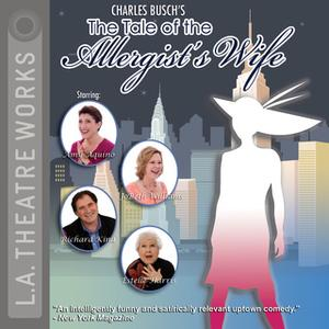 «The Tale of the Allergist's Wife» by Charles Busch