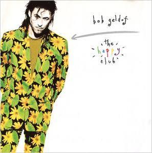 Bob Geldof - The Happy Club (1992)