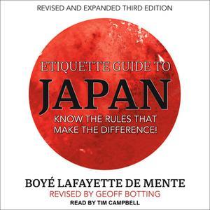 «Etiquette Guide to Japan» by Boye Lafayette De Mente