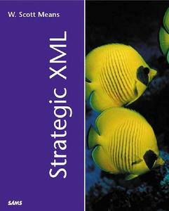 Strategic Xml (Repost)
