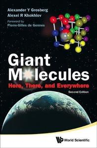 Giant Molecules: Here, There, and Everywhere