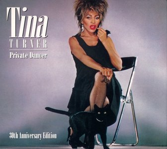 Tina Turner - Private Dancer: 30th Anniversary Edition (2015) *PROPER* Re-Up
