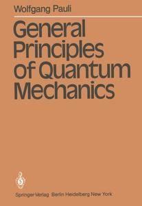General Principles of Quantum Mechanics(Repost)