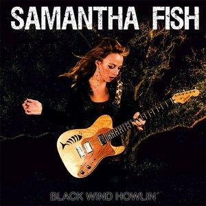 Samantha Fish - Black Wind Howlin' (2013) [Official Digital Download]