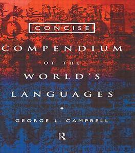 Concise Compendium of the World's Languages(Repost)