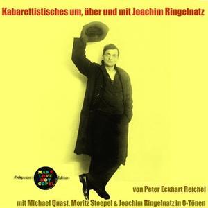 «Kabarettistisches um, über und mit Joachim Ringelnatz» by Joachim Ringelnatz,Peter Eckhart Reichel