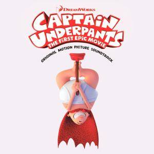 VA - Captain Underpants: The First Epic Movie - Soundtrack (2017) [Official Digital Download]