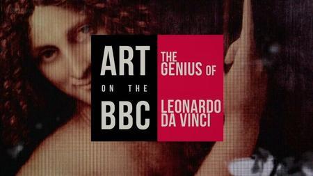 BBC - Art on the BBC: The Genius of Leonardo da Vinci (2018)