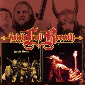 Faithful Breath - Rock Lions (1981) / Hard Breath (1983) [Reissue 2012] {2in1}