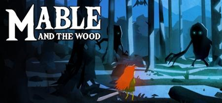 Mable & The Wood (2019)