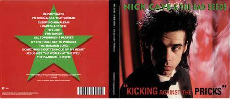 Nick Cave and the Bad Seeds - Kicking Against the Pricks (1986) [Remastered, CD & DVD]