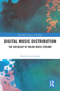 Digital Music Distribution : The Sociology of Online Music Streams