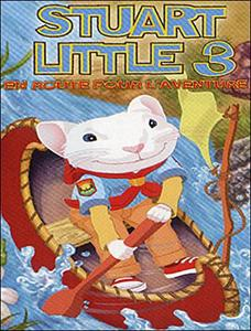 [Dessin animé] Stuart Little 3 [French DvdRip]