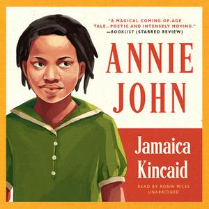 «Annie John» by Jamaica Kincaid