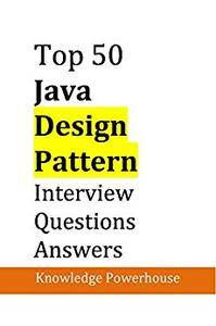 Top 50 Java Design-Pattern Interview Questions