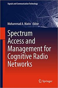 Spectrum Access and Management for Cognitive Radio Networks (Repost)