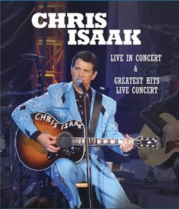 Chris Isaak - Live in Concert and Greatest Hits Live Concert (2012)
