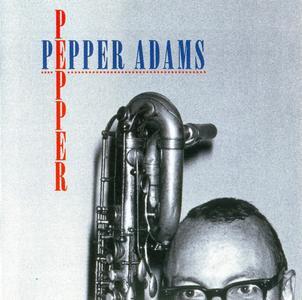 Pepper Adams - Pepper [Recorded 1975-1986] (1996)
