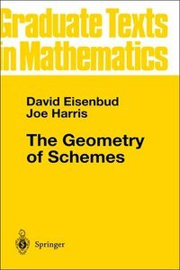 The Geometry of Schemes (Repost)