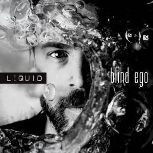 Blind Ego - Liquid (2016)