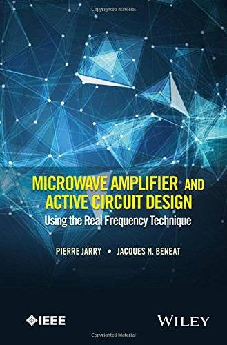 Microwave Amplifier and Active Circuit Design Using the Real Frequency Technique (repost)