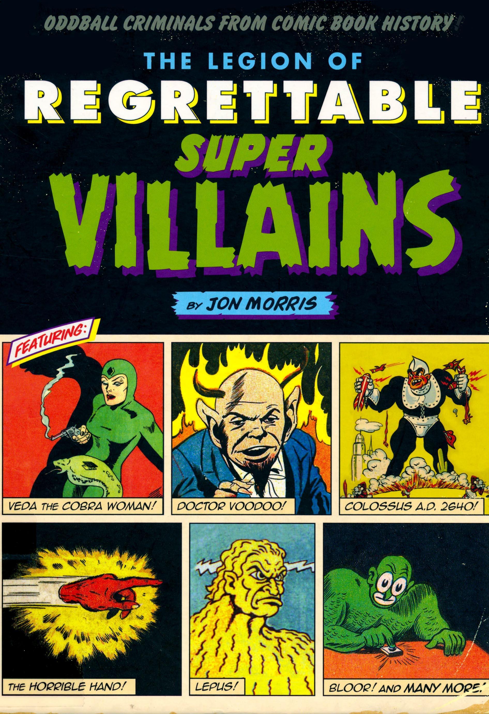 Legion of Regrettable Super Villians (2016)