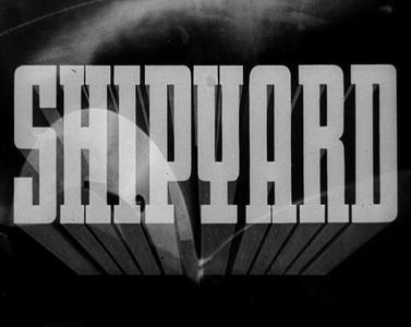 British Film Institute - Shipyard (1935)