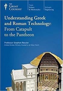 Understanding Greek and Roman Technology: From Catapult to the Pantheon [720p]