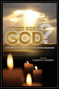 Whose God Is God?: Exploring the Concept of God Within Religions (repost)