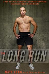 «The Long Run» by Matt Long,Charlie Butler