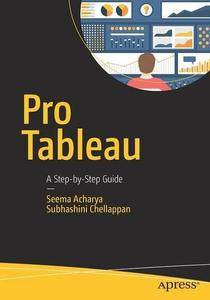 Pro Tableau: A Step-by-Step Guide