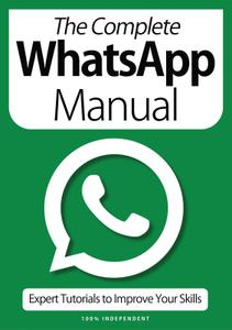 The Complete WhatsApp Manual – April 2021