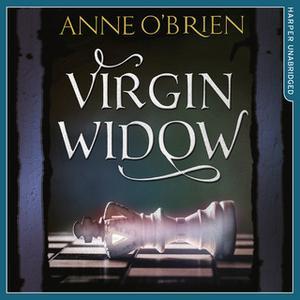 «Virgin Widow» by Anne O'Brien