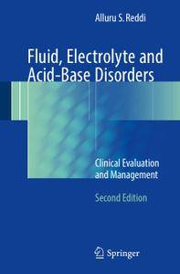 Fluid, Electrolyte and Acid-Base Disorders: Clinical Evaluation and Management, Second Edition