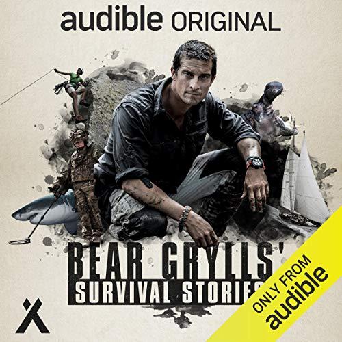 Bear Grylls' Survival Stories [Audiobook]