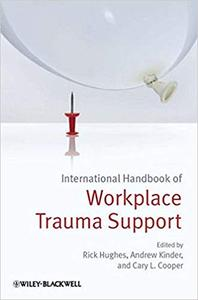 International Handbook of Workplace Trauma Support