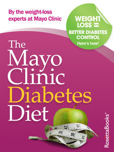The Mayo Clinic Diabetes Diet (Repost)