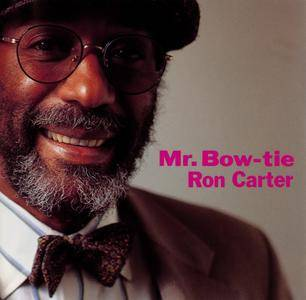 Ron Carter - Mr. Bow-Tie (1995) {Blue Note CDP 7243 8 35407 2 3}