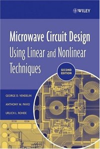 Microwave Circuit Design Using Linear and Nonlinear Techniques, 2nd Edition (repost)