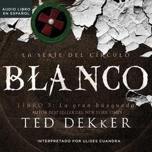 «Blanco» by Ted Dekker