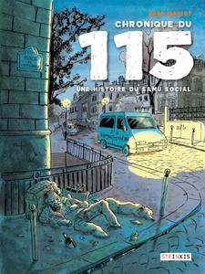 Chronique du 115 - Une histoire du Samu Social (