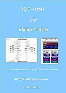 PLC – HMI per Motori elettrici: Una ricetta hardware-software IEC 61131-3 per