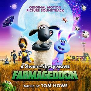 VA - A Shaun the Sheep Movie: Farmageddon (Original Motion Picture Soundtrack) (2019)