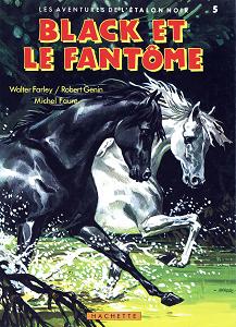 Les Aventures de L'étalon Noir - Tome 5 - Black et le Fantôme