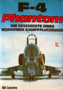 F-4 Phantom: Die Geschichte Eines Modernen Kampfflugzeuges